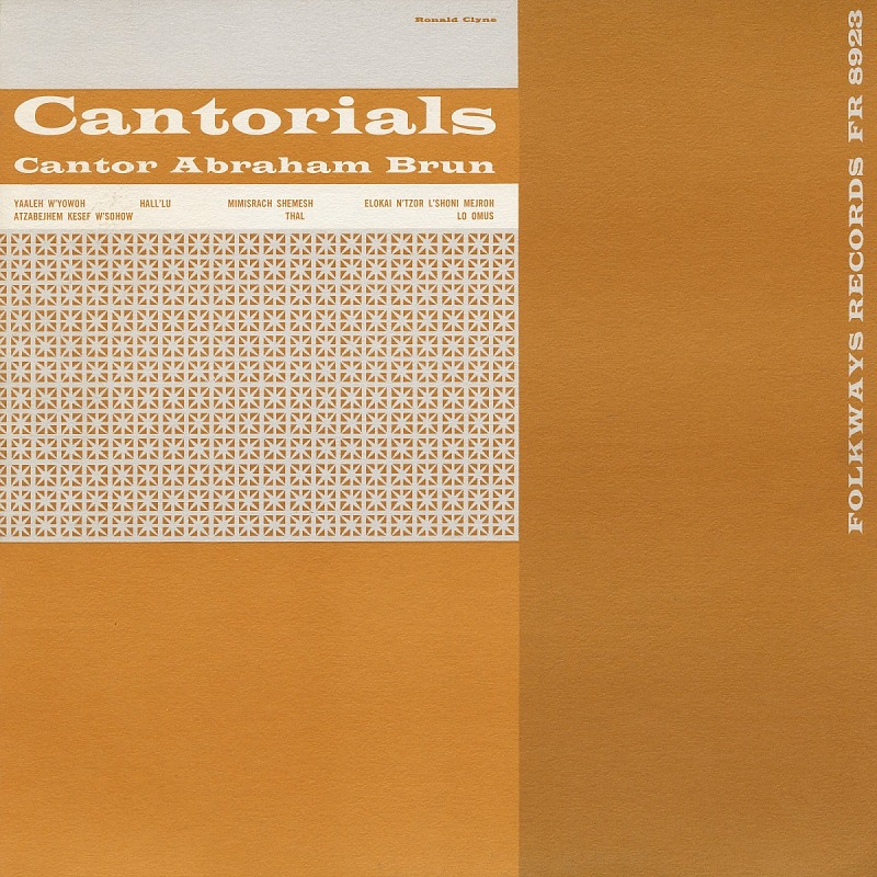 Image for Cantorials sound recording / sung by Cantor Abraham Brun ; organ accompaniment by Abe Ellstein
