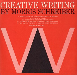 Creative writing [sound recording] / prepared and narrated by Morris Schreiber