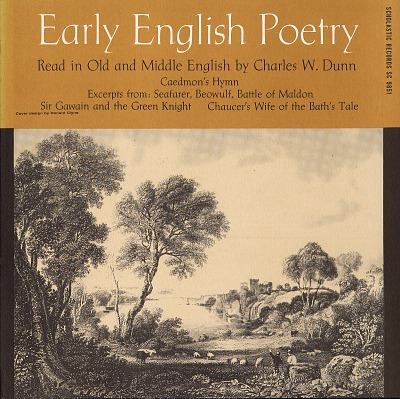 Early English poetry [sound recording] / compiled, edited & recited by Charles W. Dunn
