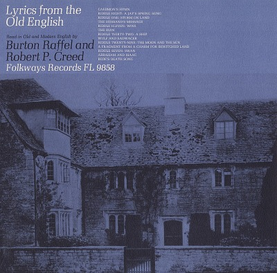 Lyrics from the Old English [sound recording] : a reading / by Burton Raffel and Robert P. Creed