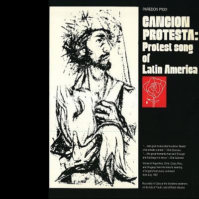 Canción Protesta: Protest Songs of Latin America [sound recording]