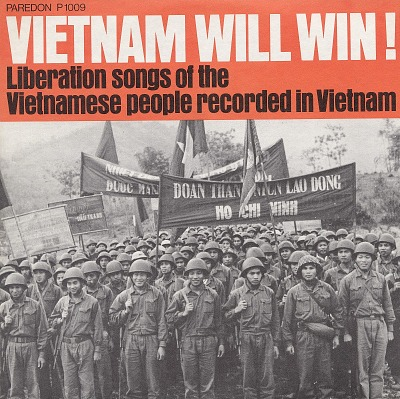 Vietnam Will Win! Liberation songs of the Vietnamese people recorded in Vietnam. [sound recording]