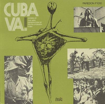 Cuba Va! Songs of the new generation of revolutionary Cuba. [sound recording]