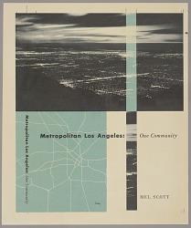 Metropolitan Los Angeles: One Community by Mel Scott