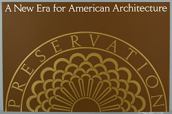 Preservation: A New Era for American Architecture