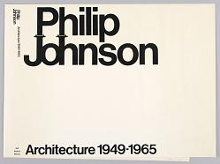 Philip Johnson Architecture 1949–1965