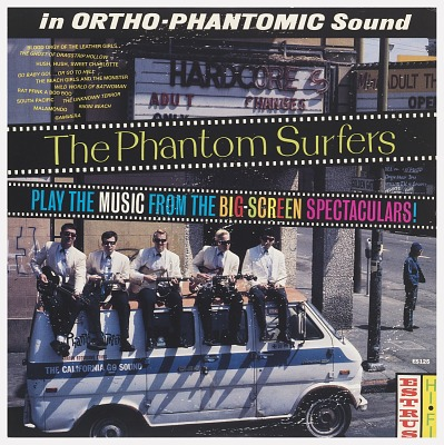 The Phantom Surfers: Play the Music from the Big-Screen Spectaculars!