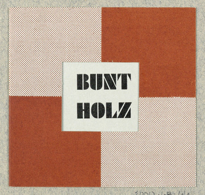 Bunt Holz [Colored Wood]