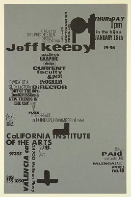 Cal Arts Program in Graphic Design Announcement: ...Jeff Keedy...