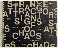 New Museum of Contemporary Art: Strange Attractors/ Signs of Chaos