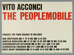 """Exhibition Poster: Vito Acconci's """"The Peoplemobile,"""" Mobile Installation Project for Town Squares in Holland"""