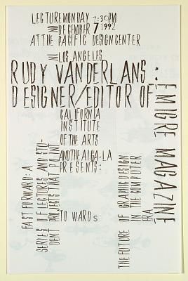 Cal Arts Program in Graphic Design Announcement: ...Rudy VanderLans Designer/Editor of Emigre, December 7, 1992