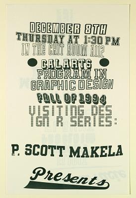 Cal Arts Program in Graphic Design Announcement: ...Prima Face - P. Scott Makela, December 9, 1994