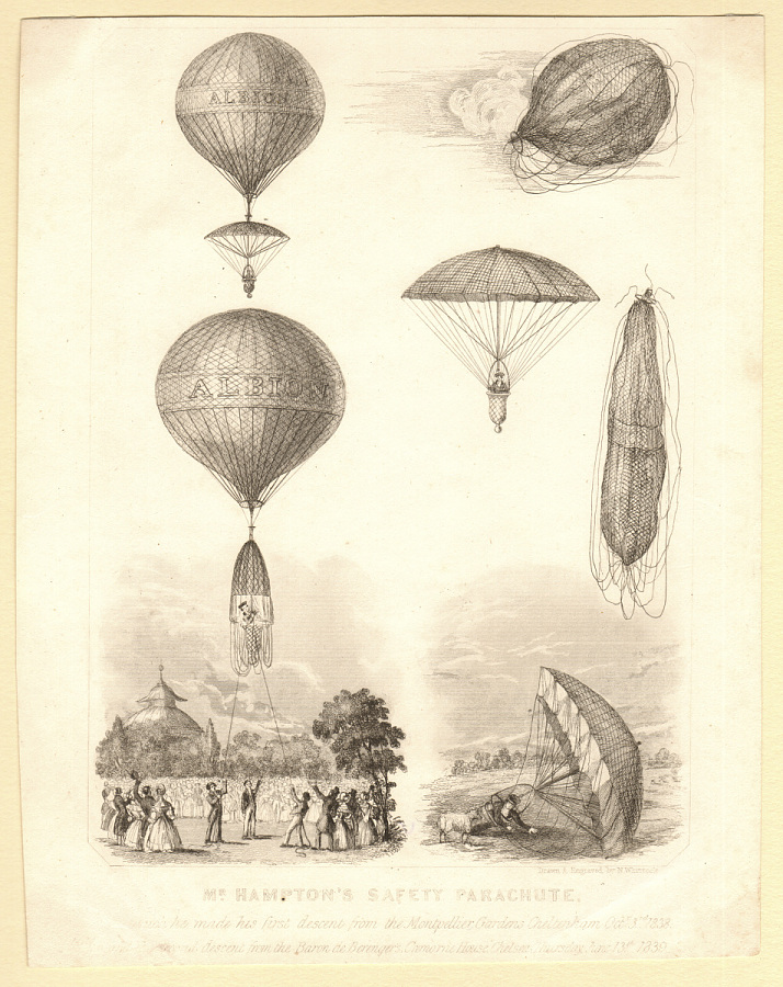 Mr. Hampton's Safety Parachute In which he made his first descent from the Montpelier Gardens Cheltenham Octr. 3rd 1838 and the second descent from the Baron de Berengers Cremarne House, Chelsea, Thursday June 13th 1839.