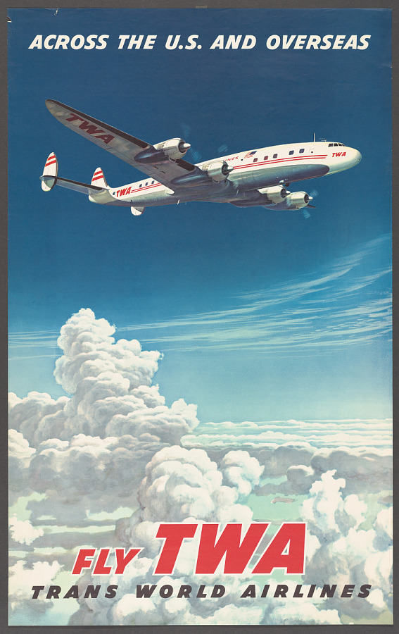 Poster, Advertising, Commercial Aviation, ACROSS THE U.S. AND OVERSEAS FLY TWA TRANS WORLD AIRLINES