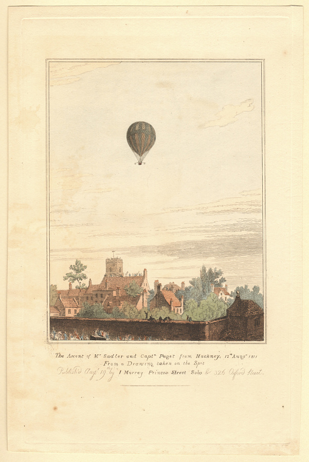 The Ascent of Mr. Sadler and Captn. Paget from Hackney, 12th Augst sic 1811 From a Drawing taken on the Spot
