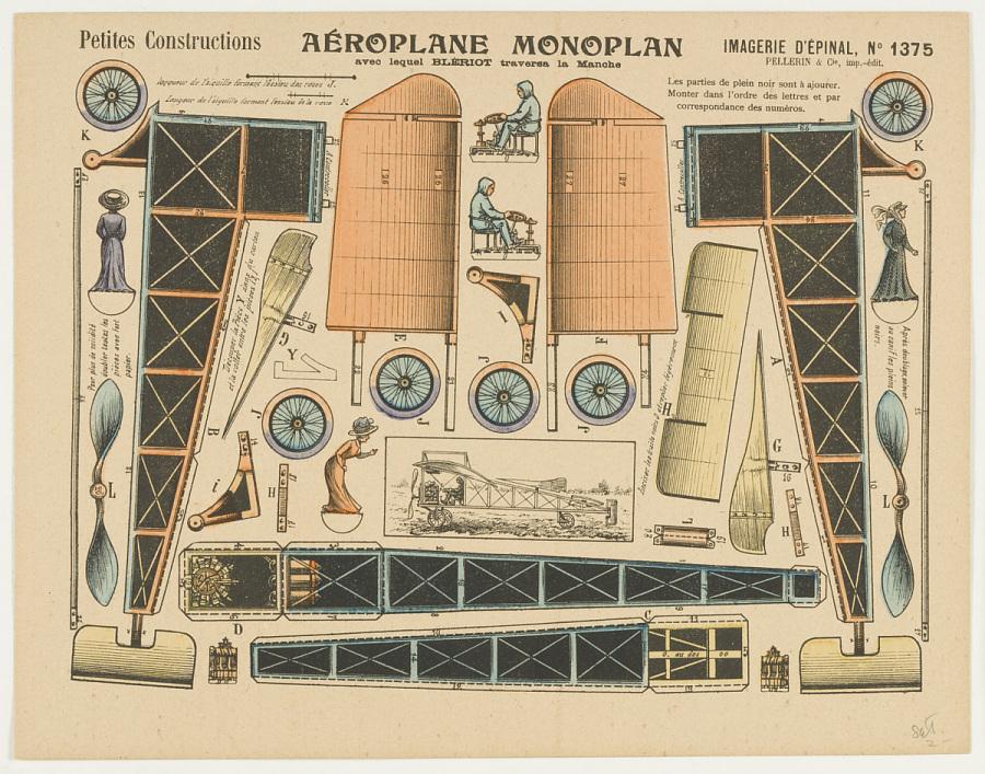 Paper Model, Aéroplane Monoplan, Petites Constructions, PETITES CONSTRUCTIONS. AÉROPLANE MONOPLAN AVEC LEQUEL BLÉRIOT TRAVERSA LA MANCHE. IMAGERIE D'ÉPINAL, NO. 1375.