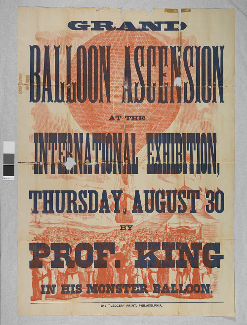 LTA, Balloons, USA, King (Samuel Archer), General; King, Samuel Archer; Events, 1876 Philadelphia, PA, Centennial International Exposition. ephemera