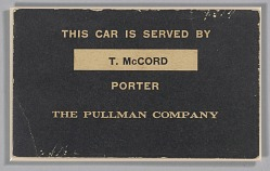 Train car sign from the Pullman Company used by Thomas McCord