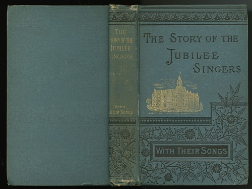 Image for The Story of the Jubilee Singers: With Their Songs
