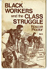 Thumbnail for Black Workers and the Class Struggle