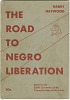 Thumbnail for The Road to Negro Liberation