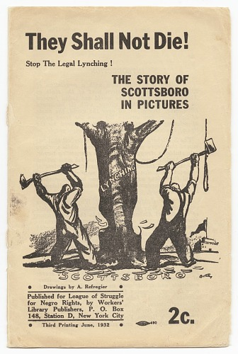 Image for They Shall Not Die!: Stop the Legal Lynching!: The Story of Scottsboro in Pictures