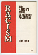 Racism: The Nation's Most Dangerous Pollutant