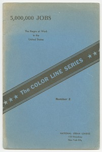 Image for The Color Line Series No. 2: 5,000,000 Jobs: The Negro at Work in the United States