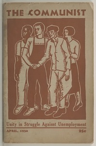 Image for The Communist Vol IX. No. 4: Unity in Struggle Against Unemployment