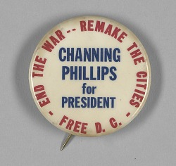 Pinback button for Channing Phillips' presidential campaign