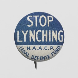 Pin-back button for N.A.A.C.P. Legal Defense Fund anti-lynching campaign