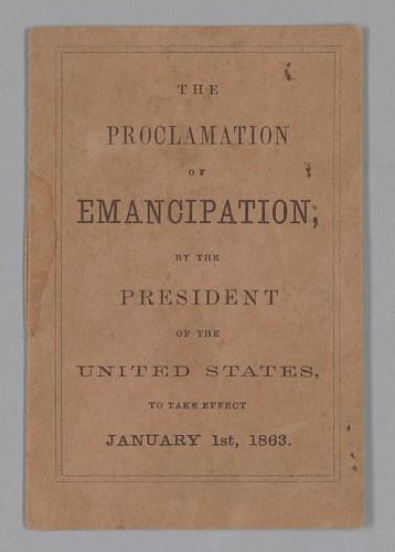 Image for The Proclamation of Emancipation by the President of the United States, to take effect January 1st, 1863