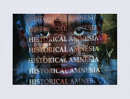 Image for Digital print of multiple images with the text Historical Amnesia