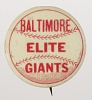 Thumbnail for Pinback button for the Baltimore Elite Giants
