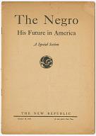 Image for The Negro: His Future in America