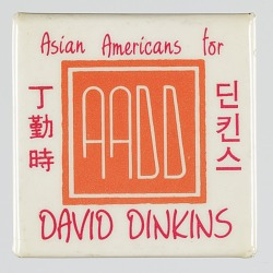 """Pinback button with """"Asian Americans for David Dinkins"""""""