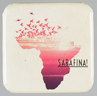 Pinback button for the film Sarafina!