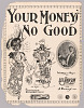 Thumbnail for Your Money's No Good