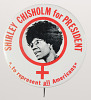 Thumbnail for Pinback button for the Shirley Chisholm presidential campaign