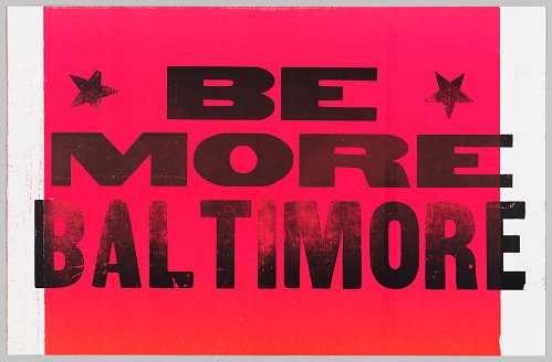 Image for Placard with BE MORE BALTIMORE slogan