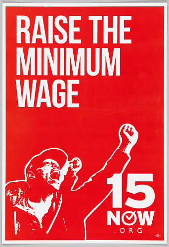 Image for Placard calling for the raising of the minimum wage to $15