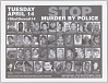 Thumbnail for Posters with STOP MURDER BY POLICE message