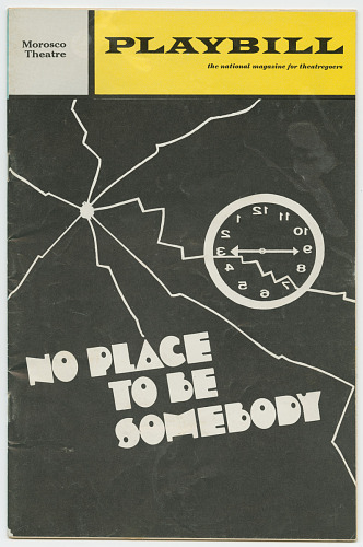 Image for Playbill for No Place To Be Somebody