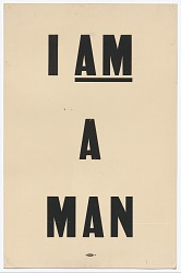 """Placard stating """"I AM A MAN"""" carried by Arthur J. Schmidt in 1968 Memphis March"""