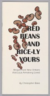 Image for Red Beans and Rice-ly Yours: Recipes from New Orleans that Louis Armstrong Loved