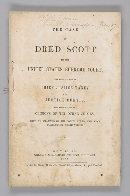 <I>The Case of Dred Scott in the United States Supreme Court</I>
