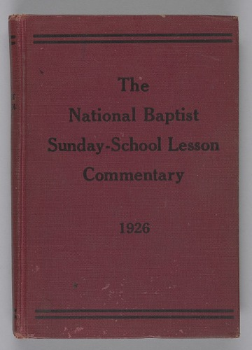 Image for The National Baptist Sunday School Lesson Commentary of the International Lessons for 1926, Volume 23