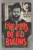 Thumbnail for Five Plays by Ed Bullins