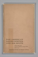 Image for The American Negro Writer and His Roots: Selected Papers from the First Conference of Negro Writers, March, 1959